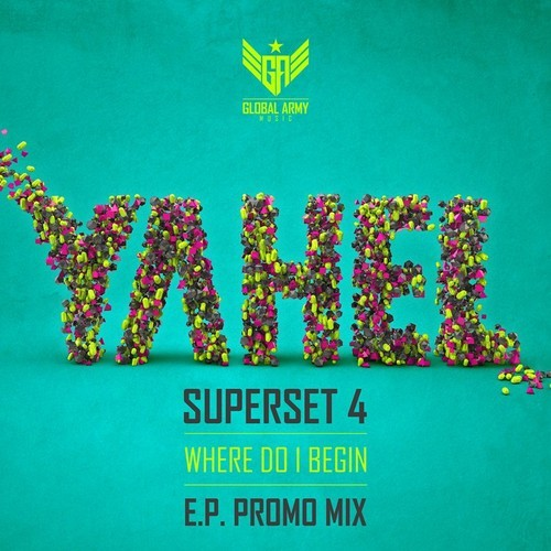 "Yahel - Super Set 4 - E.P called ""Where Do I begin "" 