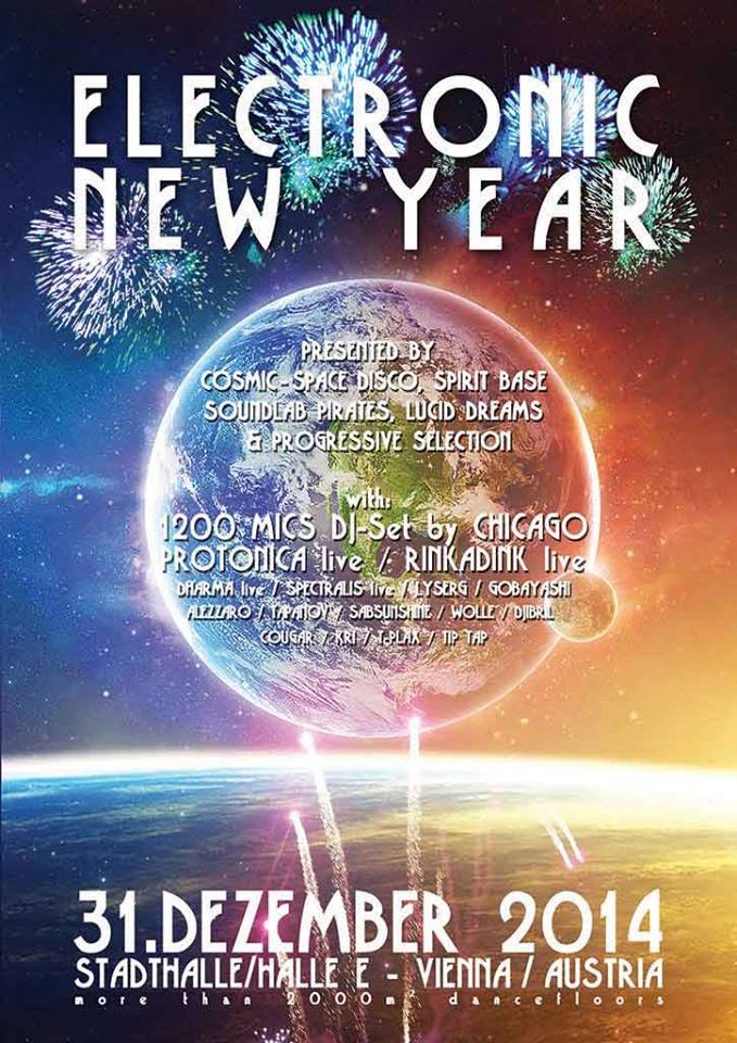 ELECTRONIC NEW YEAR pres. by Cosmic Space Disco, Spirit Base, Soundlab Pirates, Progressive Selection & Lucid Dreams 31/12/2014