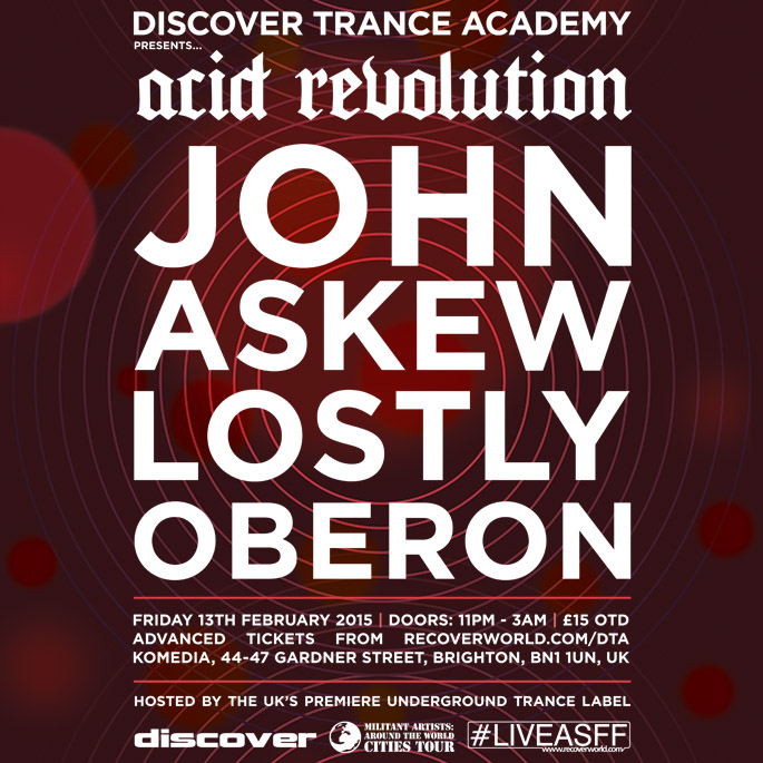 Acid Revolution: John Askew, Lostly & Oberon 13-02-15