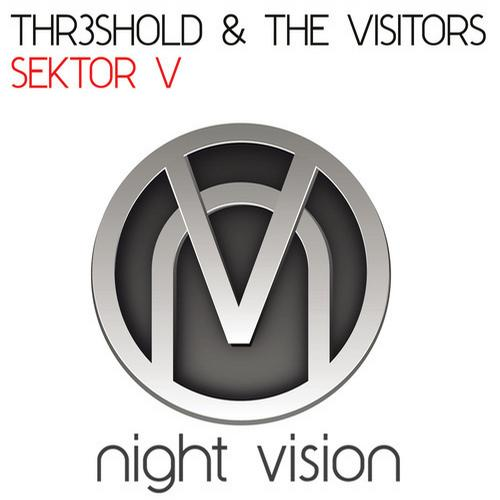 Thr3shold & The Visistors - Sector V (Original Mix)