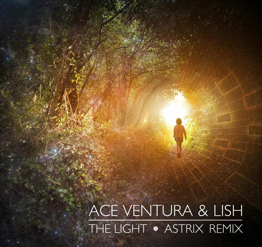Ace Ventura & Lish - The Light